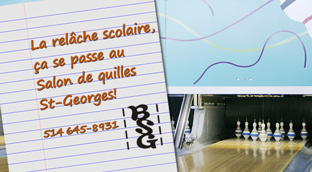 Relâche scolaire Bowling St-Georges